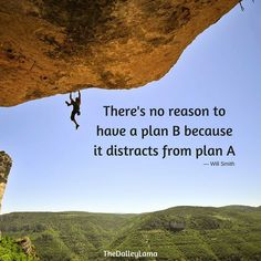 I think we can sometimes get distracted w/plan B' when we haven't fully committed to plan A. #commitment #focus #thedalleylama