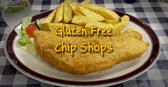 Blog - List of chips shops in the UK and Ireland who offer gluten free