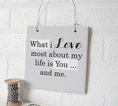 Decorative 'What I Love Most' Ceramic Sign