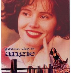 Angie (1994):the story of an unmarried woman whose pregnancy forces her to reassess her life....