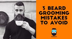 These are the 3 most common beard grooming mistakes that every man makes and need to be made extinct! Beard Grooming, Every Man, Beard Care, Extinct, Beard Styles, Mistakes, Beard Maintenance, Beard Maintenance