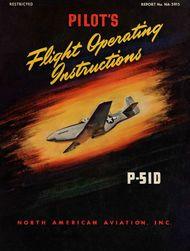 North American Aviation P-51 D Mustang  Aircraft Flight Operating Instructions Manual- NA-5915 -1944