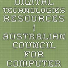 Digital Technologies Resources | Australian Council for Computers in Education