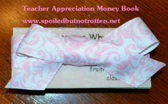Teacher Gift Idea: Teacher Appreciation Money and Quote Book via SpoiledButNotRotten.net
