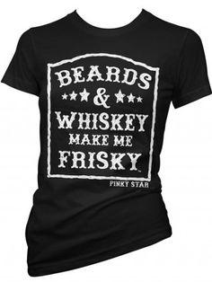 "Women's ""Beard and Whiskey Make Me Frisky"" Tee by Pinky Star (Black)"
