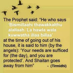Dua for leaving the house Islamic Love Quotes, Islamic Inspirational Quotes, Muslim Quotes, Religious Quotes, Islamic Prayer, Islamic Teachings, Islamic Dua, Duaa Islam, Allah Islam