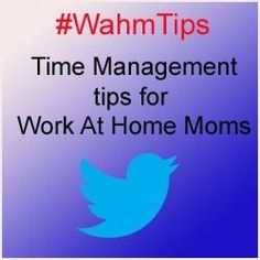 Many Moms struggle with time management - add to that a work at home job and the problem gets a little sticky. You are home because you want to...
