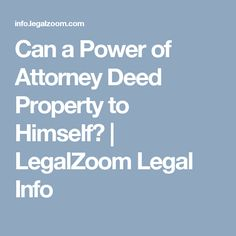 Can a Power of Attorney Deed Property to Himself? Canadian Law, Power Of Attorney, Canning, Power Of Attorney Form, Home Canning, Conservation