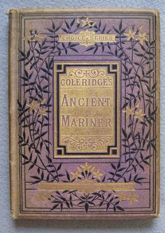 Coleridge's Rime of the Ancient Mariner ...Samuel Taylor Coleridge   1857