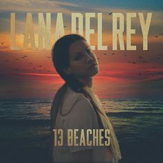 Lana Del Rey #13_Beaches