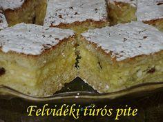 FELVIDÉKI TÚRÓS PITE Cheesecake, Sweets, Baking, Food, Gummi Candy, Cheesecakes, Candy, Bakken, Essen