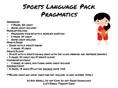 Liz's Speech Therapy Ideas: Sports Language Packets-pragmatics and grammar. Pinned by SOS Inc. Resources. Follow all our boards at pinterest.com/sostherapy for therapy resources.
