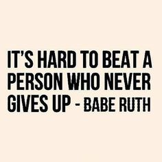 never give up #keepgoing #strong