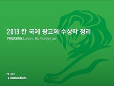 2013-cannes-lions-winners-by-fm-communications by fmcommunications via Slideshare