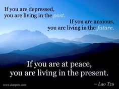 I always choose to live in the present. Insecure, selfish and without self-esteem person try to mix it up.