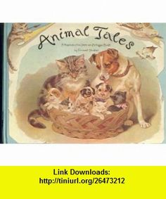 Animal Tales (9780399208010) Ernest Nister , ISBN-10: 0399208011  , ISBN-13: 978-0399208010 ,  , tutorials , pdf , ebook , torrent , downloads , rapidshare , filesonic , hotfile , megaupload , fileserve