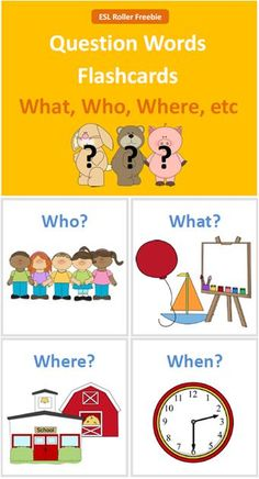 *FREE* Question Words Flashcards (ESL Roller Freebie)  Includes: - 10 Flashcards with Picture + Question Word - Includes: When, What Where, When, Why, Which, How, How Many, How Much, How old