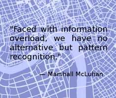 Marshall McLuhan, pattern recognition. Marshall Mcluhan, Tech Art, Pattern Recognition, Information Overload, A Course In Miracles, Question Everything, Modern Masters, Intj, Introvert