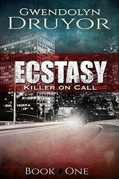 Ecstasy (Killer on Call Book 1) by Gwendolyn Druyor, http://www.amazon.com/dp/B00PZLIFQK/ref=cm_sw_r_pi_dp_4WUyvb16YCXTD