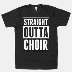 Straight Outta Choir