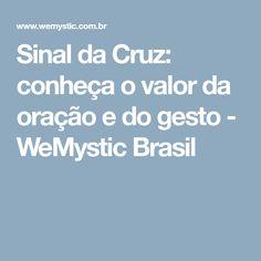 Sinal da Cruz: conheça o valor da oração e do gesto - WeMystic Brasil