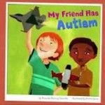 My Friend Has Autism - Re-pinned by @PediaStaff – Please Visit http://ht.ly/63sNt for all our pediatric therapy pins