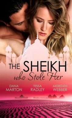 The Sheikh Who Stole Her: Sheikh Seduction / The Untamed Sheikh / Desert King, Doctor Daddy