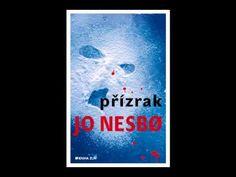 Jo Nesbø - Přízrak (část 1/2) - AudioKniha - YouTube