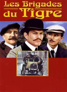 Les Brigades du Tigre Série de Claude Desailly, avec Jean-Paul Tribout, Pierre Maguelon et Jean-Claude Bouillon