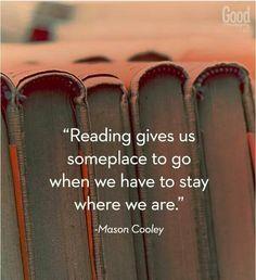I've seen the world through books.