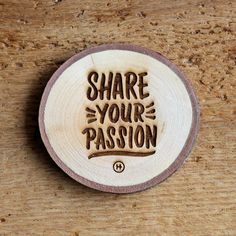 Share Your Passion Drink Coaster