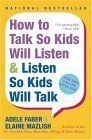"""""""How to Talk So Kids Will Listen & Listen So Kids Will Talk"""": If I could ask every parent to read only one book, this would be it. Faber and Mazlish set out a framework for communicating with your children with respect, and for getting cooperation without threats and punishment. Dealing with kids' emotions, dealing with your own emotions (including impatience and anger), helping kids find their own solutions — it's all in here. Truly life-changing."""