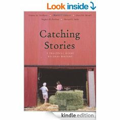 Catching Stories: A Practical Guide to Oral History Oral History, Kindle, Amazon, Reading, Store, Books, Amazons, Libros, Riding Habit