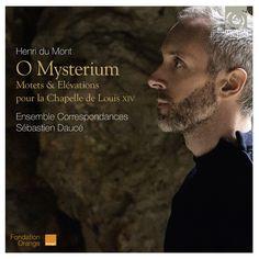 Ensemble Correspondances - Du Mont: O Mysterium