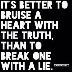I tell it like it is but It hurts when they want to make you think they do and really don't. Or when they lie to you and they think your stupid enough to believe it Truth Quotes, Wisdom Quotes, Quotes To Live By, Funny Quotes, Girl Quotes, Quotes Quotes, Honesty Quotes, Respect Quotes, Scorpio Quotes