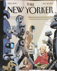 'New Yorker' Cover Shows a Grim Robot Future New Yorker Covers, The New Yorker, Capas New Yorker, Science Fiction Kunst, Robot Illustration, Arte Robot, Robot Concept Art, Robot Design, Battlestar Galactica