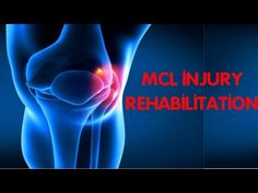 BEST EXERCISES FOR MCL INJURY REHABALITATION - YouTube