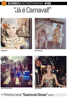 """Bombou no Instagram #122 - """"Já é Carnaval!"""" -  http://epoca.globo.com/colunas-e-blogs/bombou-na-web/noticia/2015/02/melhores-fotos-de-ja-e-carnaval-no-bbombou-no-instagramb.html"""
