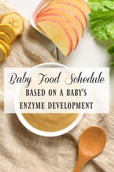 There are more things to consider when introducing solids to a baby than just age! Check out this baby food schedule based on a baby's enzyme development! #babyfood #scheudle #enzymedevelopment #enzymes #baby #solids #startingsolids
