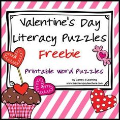 FREEBIE - Valentine's Day Literacy Puzzles Freebie gives you 2 Valentine's Day word puzzles by Games 4 Learning.