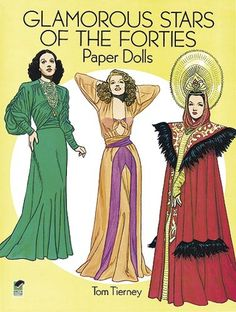 Glamorous Stars of the Forties Paper Dolls (Dover Celebrity Paper Dolls) by Tom Tierney (I currently own this book)