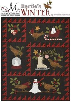 The Bertie's Winter Quilt kit by Bonnie Sullivan features pre-cut and pre-fused appliqué and is available at Shabby Fabrics. Motifs Applique Laine, Wool Applique Patterns, Quilt Block Patterns, Applique Quilts, Bird Applique, Rug Patterns, Applique Designs, Penny Rugs, Wooly Bully