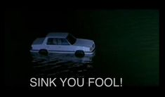 Sink you fool! Slc Punk, Passive Aggressive, Im In Love, Movie Quotes, The Fool, Rage, Sink, Memes, Funny