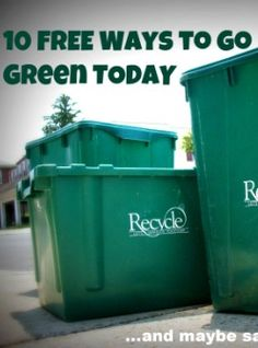 100 Free Ways to Go Green Today