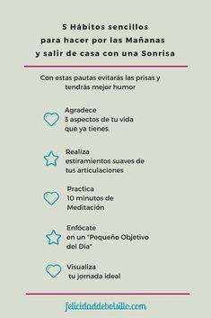 5 habitos sencillos para empezar el día con ganas y salir sonriente de casa.