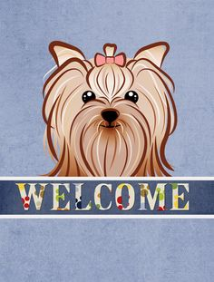 Welcome Yorkie Yorkishire Terrier Vertical Flag