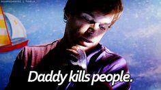 Daddy kills people