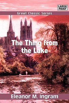 Google Image Result for http://images.betterworldbooks.com/813/The-Thing-from-the-Lake-9788132017738.jpg