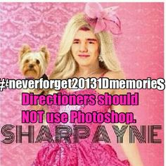 #neverforget20131Dmemories Directioners Should NOT be aloud to use Photoshop!!!!!!!!!!!!!!!!!!!!!!!!!!!!!!!!!!!!!! SharPayne LMAO