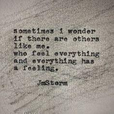 Jm Storm Quotes poet j m storm her heart poetry Jm Storm Quotes. Here is Jm Storm Quotes for you. Jm Storm Quotes the poetry of jm storm the life adventure. Sad Love Quotes, New Quotes, Poetry Quotes, Words Quotes, Quotes To Live By, Life Quotes, Inspirational Quotes, Sayings, Soul Qoutes